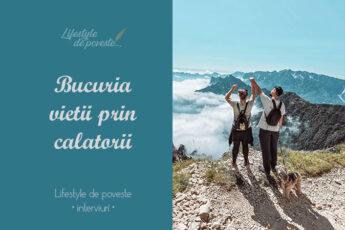 bucuria vietii prin calatorii - eliza si dani - wonderlust postcards - interviu lifestyle de poveste